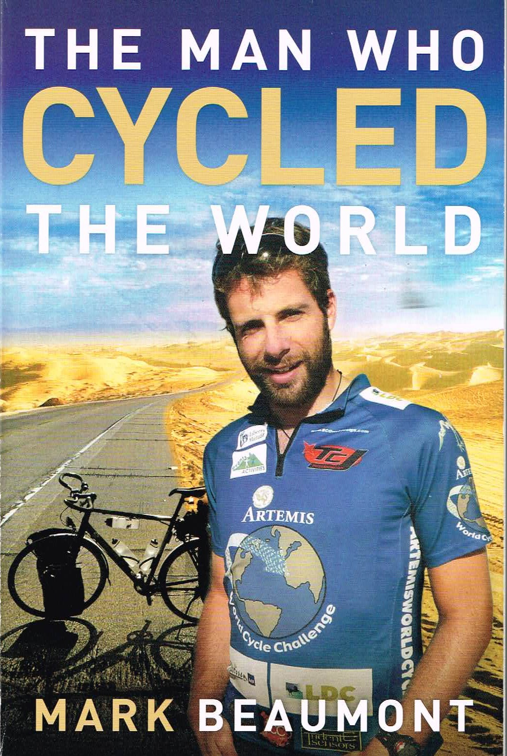 mark beaumont the man who cycled the world